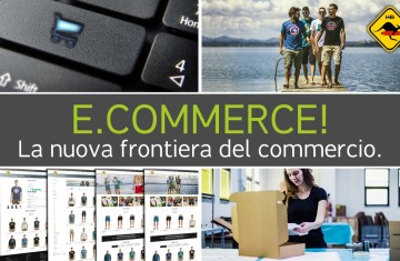 E.commerce! La nuova frontiera del commercio.